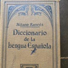 Diccionarios antiguos: ATILANO RANCÉS DICCIONARIO DE LA LENGUA ESPAÑOLA, SOPENA 1930. Lote 261911065