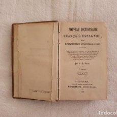 Diccionarios antiguos: LIBRO NOUVEAU DICTIONAIRE FRANÇAIS - ESPAGNOL EDIT. PAR BLANC SCHURING 1860. Lote 263136615