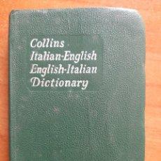 Diccionarios antiguos: 1972 DICTIONARY COLLINS : ITALIAN - ENGLISH / ENGLISH - ITALIAN. Lote 264560134