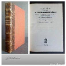 Diccionarios antiguos: GLOSARIO ETIMOLÓGICO DE LAS PALABRAS ESPAÑOLAS DE ORIGEN ORIENTAL. LEOPOLDE DE EGUILAZ. ATLAS 1974.. Lote 265415109
