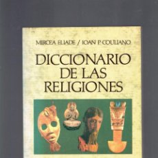 Diccionarios antiguos: DICCIONARIO DE LAS RELIGIONES MIRCEA ELIADE/JOAN P.COULIANO PAIDOS 2 EDICION 1994. Lote 266339153