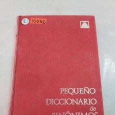 Livros antigos: 10086 - PEQUEÑO DICCIONARIO DE SINONIMOS - EDITORIAL TEIDE - AÑO 1968. Lote 266655443