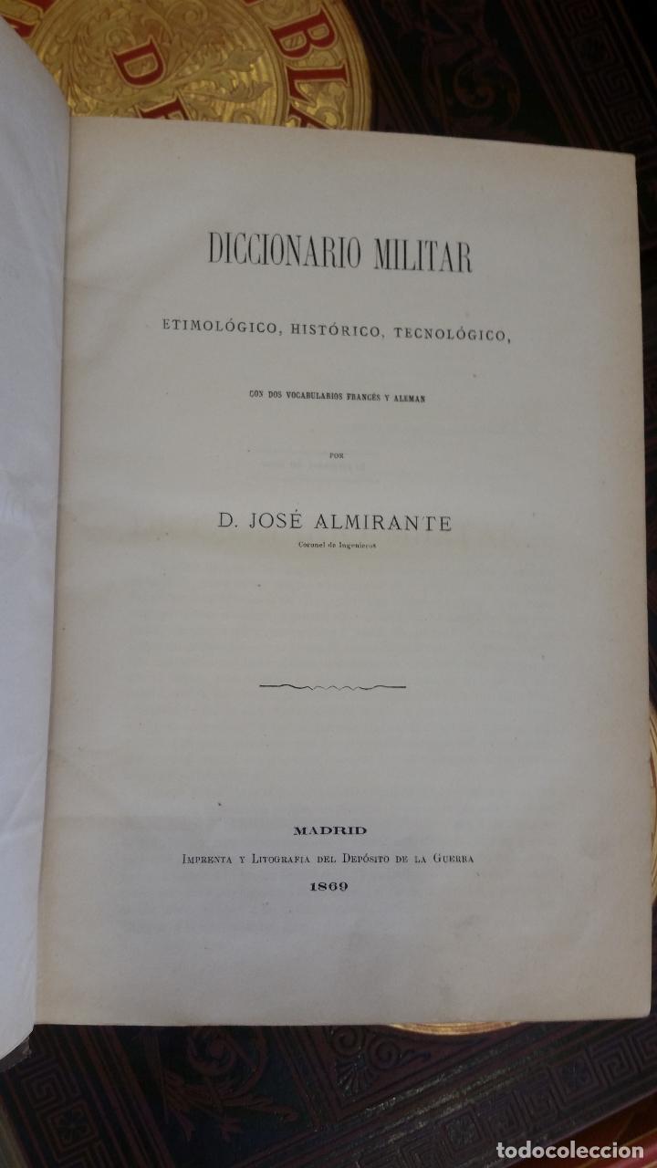 Diccionarios antiguos: 1869 - D. JOSÉ ALMIRANTE - Diccionario militar etimológico, histórico, tecnológico - Foto 2 - 267012319