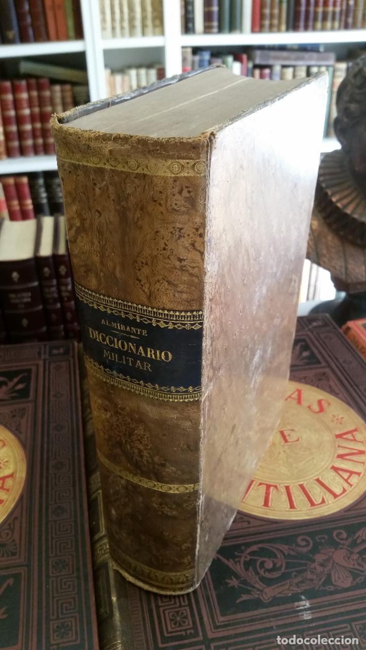 1869 - D. JOSÉ ALMIRANTE - DICCIONARIO MILITAR ETIMOLÓGICO, HISTÓRICO, TECNOLÓGICO (Libros Antiguos, Raros y Curiosos - Diccionarios)