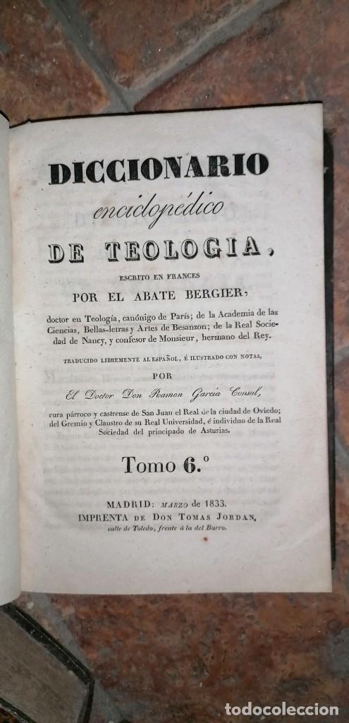Diccionarios antiguos: LIBROS DICCIONARIO ENCICLOPÉDICO DE TEOLOGIA. BERGIER. 1831-1835 - Foto 36 - 267705234