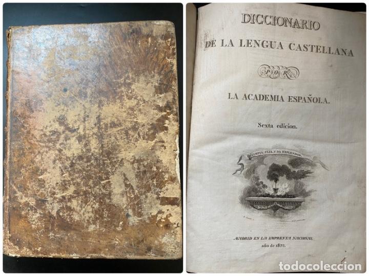 DICCIONARIO DE LA LENGUA CASTELLANA. RAE. 6ª EDICION. IMPRENTA NACIONAL. MADRID, 1822. PAGS: 869 (Libros Antiguos, Raros y Curiosos - Diccionarios)