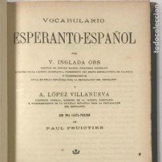 Diccionarios antiguos: VOCABULARIO ESPERANTO ESPAÑOL , INGLADA ORS Y A. LOPEZ VILLANUEVA. Lote 268757599