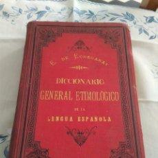 Diccionarios antiguos: DICCIONARIO GENERAL ETIMOLÓGICO DE LA LENGUA ESPAÑOLA. TOMO 3, E-I. Lote 269279893