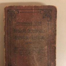 Diccionarios antiguos: DICCIONARIOS ITER, PEQUEÑO DICCIONARIO ESPAÑOL-ALEMAN-RODOLFO J. SLABY,EDITOR RAMÓN SOPENA 1931.. Lote 270694398
