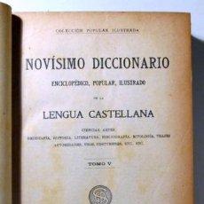 Diccionarios antiguos: NOVÍSIMO DICCIONARIO ENCICLOPÉDICO POPULAR ILUSTRADO DE LA LENGUA CASTELLANA (5 VOL. - COMPLETO) - B. Lote 270899248