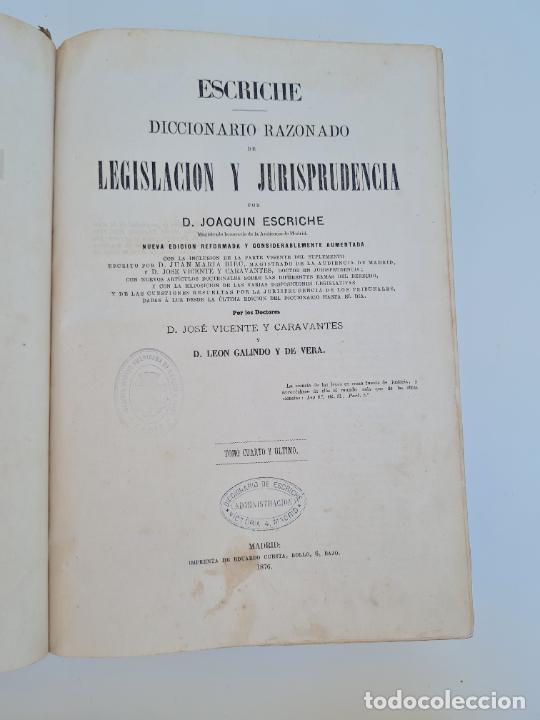 Diccionarios antiguos: DICCIONARIO RAZONADO DE LEGISLACION Y JURISPRUDENCIA. JOAQUIN ESCRICHE. TOMO 4. MADRID, 1876. - Foto 3 - 272371043
