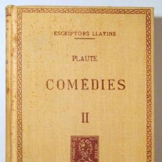 Diccionarios antiguos: PLAUTE - COMÈDIES. VOL. II - TEXT ORIGINAL I TRADUCCIÓ - EN TELA EDITORIAL - BERNAT METGE 1935. Lote 272937638