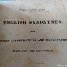 Diccionarios antiguos: ENGLISH SYNONYMES WITH COPIOUS ILLUSTRATIINS AND EXPLANATIONS. Lote 274560118