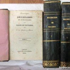 Diccionarios antiguos: DICCIONARIO DE ANTIGÜEDADES DEL REINO DE NAVARRA. TOMO I-II-III-PAMPLONA 1840 POR YANGUAS Y MIRANDA. Lote 275203668