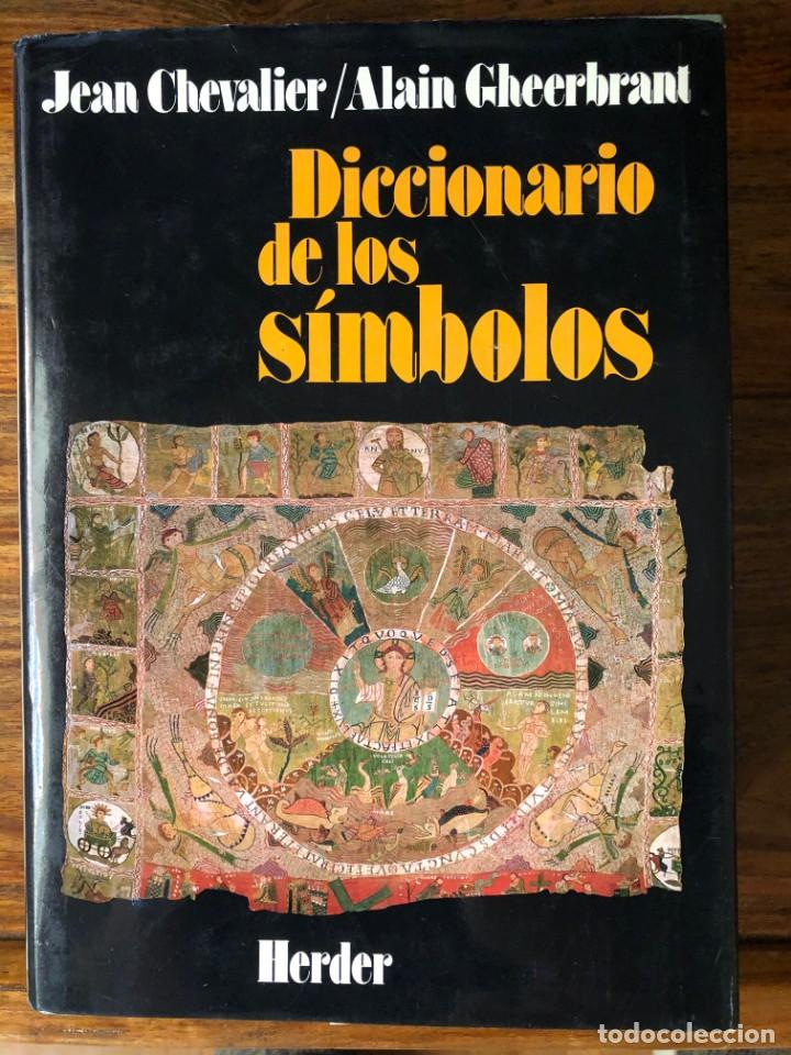 DICCIONARIO DE LOS SÍMBOLOS. JEAN CHEVALIER Y ALAIN GHEERBRANT. EDITORIAL HERDER (Libros Antiguos, Raros y Curiosos - Diccionarios)