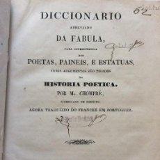 Diccionarios antiguos: CHOMPRÉ (MR.) DICCIONARIO ABREVIADO DA FABULA,1858.. Lote 275698643