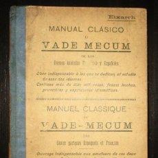 Diccionarios antiguos: VADEMECUM DE LOS BUENOS HABLISTAS FRANCESES Y ESPAÑOLES. F. EIXARCH. FIGUERAS, 1913.. Lote 276367423
