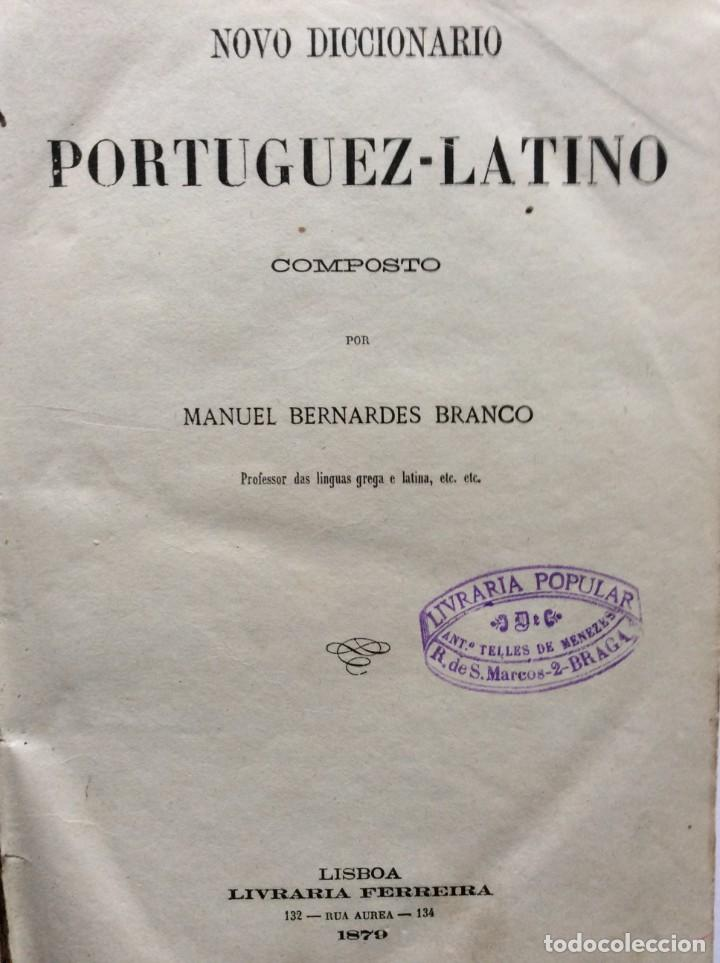 Diccionarios antiguos: Novo Diccionario Portuguez - Latino. Composto por Manuel Bernardes Branco, 1879. Muy escaso - Foto 2 - 276635488