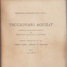 Diccionarios antiguos: DICCIONARI AGUILO . TOM V LLETRES M A O - REVISATS PER POMPEU FABRA - BIBLIOT DE L'ID'E CATALANS. Lote 277077733