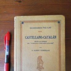 Diccionarios antiguos: DICCIONARIO PAL.LAS. CASTELLANO - CATALÁN. Lote 278337758