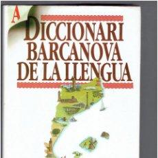Diccionarios antiguos: DICCIONARI BARCANOVA DE LA LLENGUA EDITORIAL BARCANOVA S.A.1997. Lote 278443588