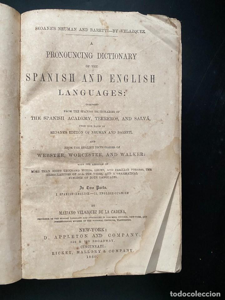 Diccionarios antiguos: PRONOUNCING AND DICTIONARY OF THE SPANISH AND ENGLISH. SEOANES NEUMAN Y BARRETY. NEW YORK, 1860 - Foto 3 - 281801113