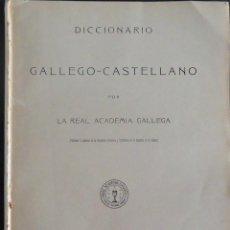 Livres anciens: GALICIA.'DICCIONARIO GALLEGO-CASTELLANO POR LA REAL ACADEMIA GALLEGA' 27 FASCICULOS 1913-1928. Lote 282477748
