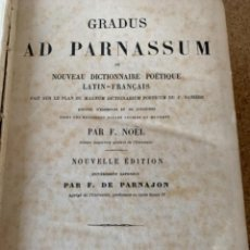 Diccionarios antiguos: GRADUS AD PARNASSUM, OU NOUVEAU DICTIONNAIRE POÉTIQUE LATÍN-FRANÇAIS. (CAJ 5). Lote 282534773