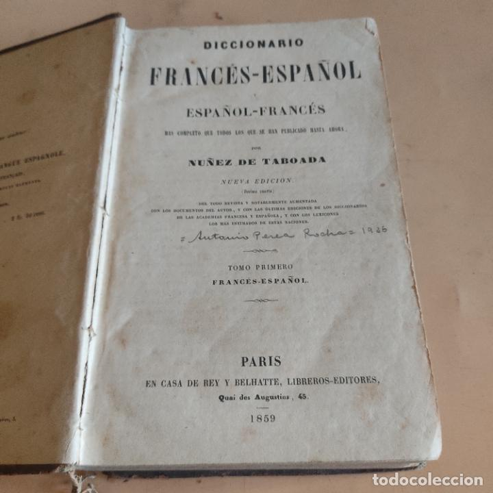 Diccionarios antiguos: DICCIONARIO FRANCES-ESPAÑOL. NUÑEZ DE TABOADA. 2 TOMOS. 1859. CASA DE REY Y BELHATTE. 920-1156 PAGS. - Foto 3 - 286736858