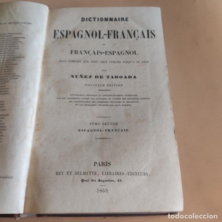 Diccionarios antiguos: DICCIONARIO FRANCES-ESPAÑOL. NUÑEZ DE TABOADA. 2 TOMOS. 1859. CASA DE REY Y BELHATTE. 920-1156 PAGS. - Foto 4 - 286736858