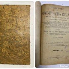 Diccionarios antiguos: DICCIONARIO DE LA ADMINISTRACION ESPAÑOLA. TOMO VIII. MARCELO M. ALCUBILLA. MADRID, 1919.. Lote 287853593