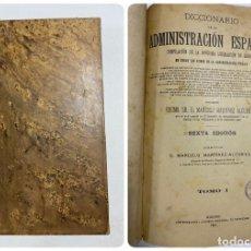 Diccionarios antiguos: DICCIONARIO DE LA ADMINISTRACION ESPAÑOLA. TOMO I. MARCELO M. ALCUBILLA. MADRID, 1914. Lote 287859038