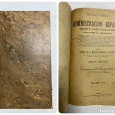 Diccionarios antiguos: DICCIONARIO DE LA ADMINISTRACION ESPAÑOLA. TOMO VI. MARCELO M. ALCUBILLA. MADRID, 1917. Lote 287859608
