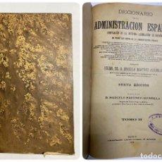 Diccionarios antiguos: DICCIONARIO DE LA ADMINISTRACION ESPAÑOLA. TOMO II. MARCELO M. ALCUBILLA. MADRID, 1914. Lote 287859918
