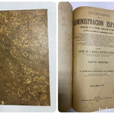 Diccionarios antiguos: DICCIONARIO DE LA ADMINISTRACION ESPAÑOLA. TOMO IV. MARCELO M. ALCUBILLA. MADRID, 1915. Lote 287860443