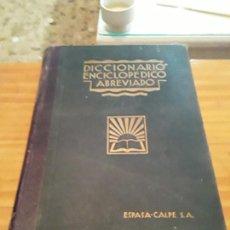 Diccionarios antiguos: DICCIONARIO ENCICLOPEDICO ABREVIADO.TOMO III.TERCERA EDIC.ESPASA-CALPE 1935.1356 PAGINAS.. Lote 288452573