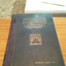 Diccionarios antiguos: DICCIONARIO ENCICLOPEDICO ABREVIADO.TOMO II.TERCERA EDIC.ESPASA-CALPE 1935.1427 PAGINAS.. Lote 288454793