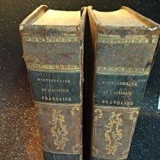 Diccionarios antiguos: 1-DICTIONNAIRE DE L´ACADÉMIE FRANÇAISE 2-COMPLÉMENT DU DICTIONNAIRE DE L´ACADÉMIE FRANÇAISE. Lote 288511048