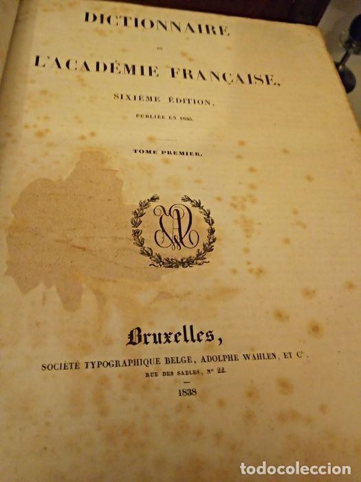 Diccionarios antiguos: 1-Dictionnaire De L´académie Française 2-Complément du Dictionnaire De L´académie Française - Foto 7 - 288511048