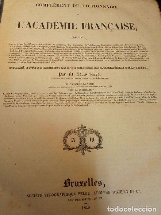 Diccionarios antiguos: 1-Dictionnaire De L´académie Française 2-Complément du Dictionnaire De L´académie Française - Foto 8 - 288511048