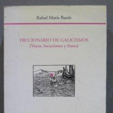 Diccionarios antiguos: DICCIONARIO DE GALICISMOS (VOCES, LOCUCIONES Y FRASES). BARALT. Lote 289732958