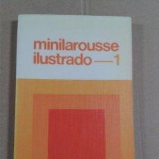 Diccionarios antiguos: MINILAROUSSE ILUSTRADO 1.. Lote 296008208