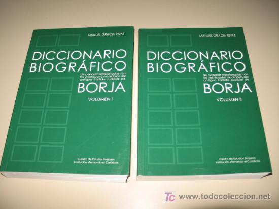 DICCIONARIO BIOGRÁFICO DE PERSONAS RELACIONADAS CON EL ANTIGUO PARTIDO JUDICIAL DE BORJA 2005. (Libros Nuevos - Diccionarios y Enciclopedias - Diccionarios)