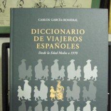 Diccionarios: DICCIONARIO DE VIAJEROS ESPAÑOLES. DESDE LA EDAD MEDIA A 1970. Lote 211585399