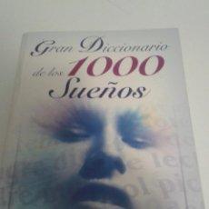 Diccionarios: GRAN DICCIONARIO DE LOS 1000 SUEÑOS. Lote 79179553