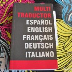 Diccionarios: MULTI TRADUCTOR ESPAÑOL.INGLÉS-FRANCÉS-ALEMÁN E ITALIANO.. Lote 83031448