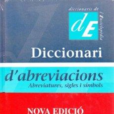 Diccionarios: JOSEP M. MESTRES, JOSEFINA GUILLEN. DICCIONARI D'ABREVIACIONS (2001) 2A ED.. Lote 96352767