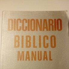 Diccionarios: DICCIONARIO BIBLICO MANUAL. Lote 97489188