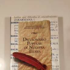 Diccionarios: DICCIONARIO POPULAR DE NUESTRA TIERRA. Lote 101098667