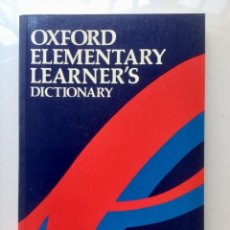 Diccionarios: DICCIONARIO ELEMENTAL DEL ALUMNO. OXFORD ELEMENTARY LEARNER'S DICTIONARY.. Lote 101359495